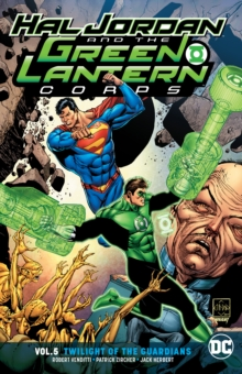 Hal Jordan and the Green Lantern Corps Volume 5 : Twilight of the Guardians, Paperback / softback Book