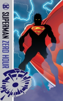 Superman : Zero Hour, Paperback Book