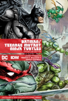Batman/Teenage Mutant Ninja Turtles Deluxe Edition, Hardback Book