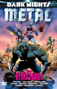 Dark Nights: Metal : The Resistance, Paperback Book
