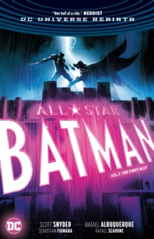 All Star Batman Volume 3 : The First Ally Rebirth, Paperback / softback Book