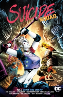Suicide Squad Volume 7 : Drain the Swamp, Paperback / softback Book