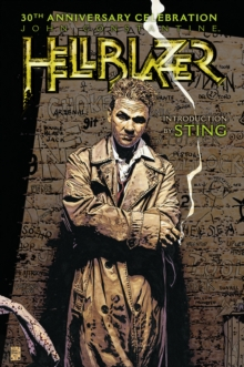 John Constantine, Hellblazer : 30th Anniversary Celebration, Hardback Book