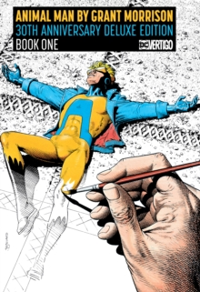 Animal Man by Grant Morrison Book One Deluxe Edition : Deluxe Edition, Hardback Book