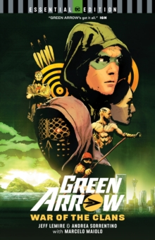 Green Arrow: War of the Clans : DC Essential Edition, Paperback / softback Book