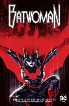Batwoman Volume 3 : The Fall of the House of Kane, Paperback / softback Book