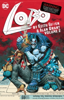 Lobo by Keith Giffen and Alan Grant Volume 2, Paperback / softback Book