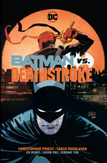 Batman vs. Deathstroke, Hardback Book