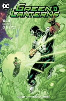 Green Lanterns Volume 8 : Ghosts of the Past, Paperback / softback Book
