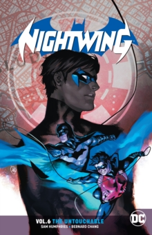 Nightwing Volume 6 : The Untouchable, Paperback / softback Book