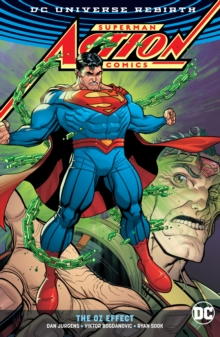 Superman - Action Comics : The Oz Effect, Paperback / softback Book