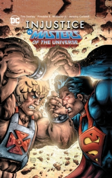 Injustice vs. Masters of the Universe, Hardback Book