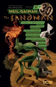 Sandman Volume 6 : Fables and Reflections 30th Anniversary Edition, Paperback / softback Book