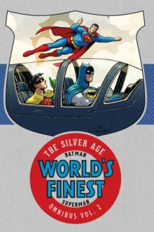 Batman and Superman in World's Finest: The Silver Age Omnibus Volume 2, Hardback Book