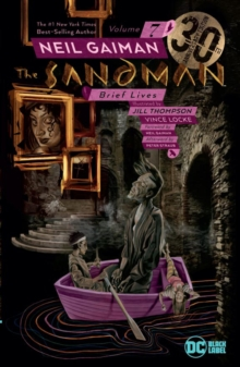 The Sandman Vol. 7: Brief Lives 30th Anniversary Edition, Paperback / softback Book
