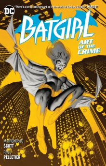 Batgirl Volume 5 : Art of the Crime, Paperback / softback Book