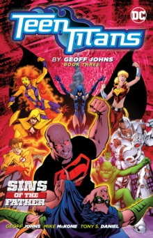 Teen Titans by Geoff Johns Book Three, Paperback / softback Book