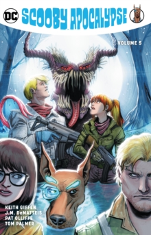 Scooby Apocalypse Volume 5, Paperback / softback Book