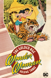 Wonder Woman: The Golden Age Volume 3, Paperback / softback Book