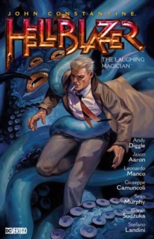 John Constantine: Hellblazer Volume 21 : The Laughing Magician, Paperback / softback Book