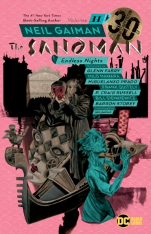Sandman Volume 11: Endless Nights 30th Anniversary Edition, Paperback / softback Book