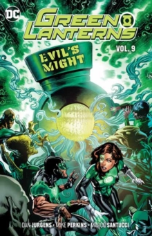 Green Lanterns Volume 9 : Evil's Might, Paperback / softback Book