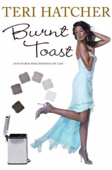 Burnt Toast : And Other Philosophies of Life, EPUB eBook