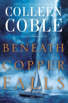 Beneath Copper Falls, Paperback / softback Book