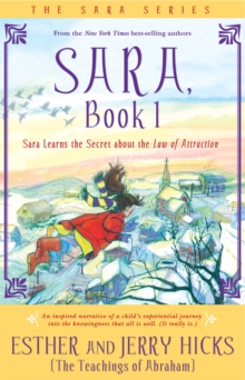 Sara, Book 1 : Sara Learns The Secret About The Law Of Attraction, Paperback Book
