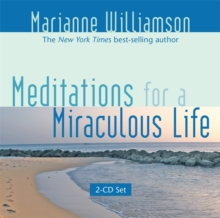 Meditations For A Miraculous Life, CD-Audio Book