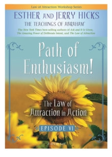 The Law Of Attraction In Action : Episode VI, DVD video Book