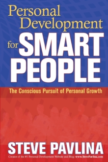 Personal Development for Smart People : The Conscious Pursuit of Personal Growth, Paperback Book
