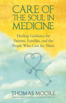 Care of the Soul In Medicine, EPUB eBook