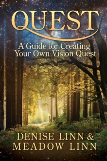 Quest : A Guide for Creating Your Own Vision Quest, EPUB eBook