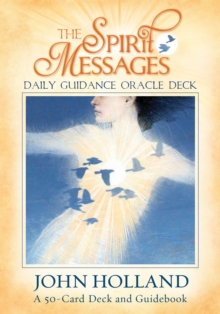 The Spirit Messages Daily Guidance Oracle Deck : A 50-Card Deck and Guidebook, Cards Book