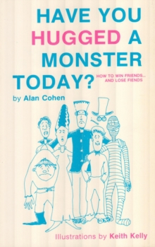 Have You Hugged a Monster Today? (Alan Cohen title), EPUB eBook