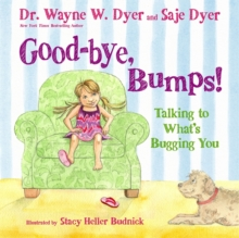 Good-bye, Bumps! : Talking to What's Bugging You, Hardback Book