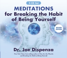 Meditations for Breaking the Habit of Being Yourself : Revised Edition, CD-Audio Book