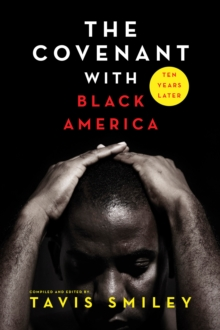 The Covenant with Black America - Ten Years Later, Paperback Book