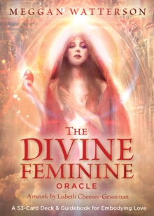 The Divine Feminine Oracle : A 53-Card Deck & Guidebook for Embodying Love, Cards Book