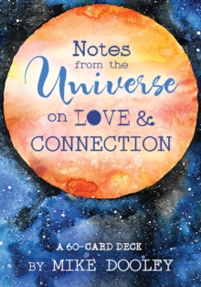 Notes from the Universe on Love & Connection : A 60-Card Deck, Cards Book
