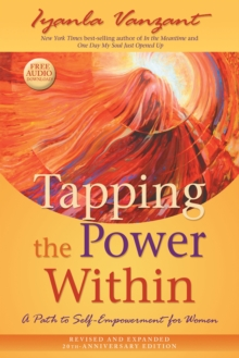 Tapping the Power Within : A Path to Self-Empowerment for Women: 20th Anniversary Edition, Paperback / softback Book