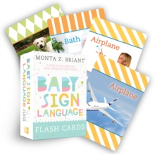 Baby Sign Language Flash Cards : A Deck of 50 American Sign Language (ASL) Cards, Cards Book