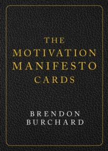 The Motivation Manifesto Cards : A 60-Card Deck, Cards Book