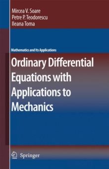 Ordinary Differential Equations with Applications to Mechanics, Hardback Book