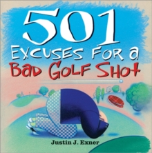 501 Excuses for a Bad Golf Shot, Paperback Book