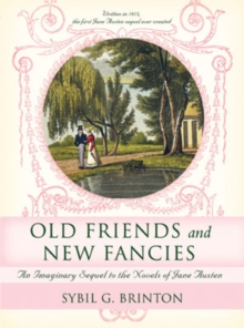 Old Friends and New Fancies, Paperback Book