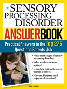 Sensory Processing Disorder Answer Book, Paperback Book