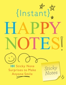 Instant Happy Notes, Paperback / softback Book