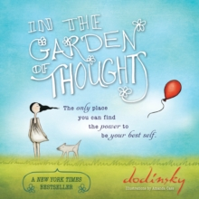 In the Garden of Thoughts, Hardback Book